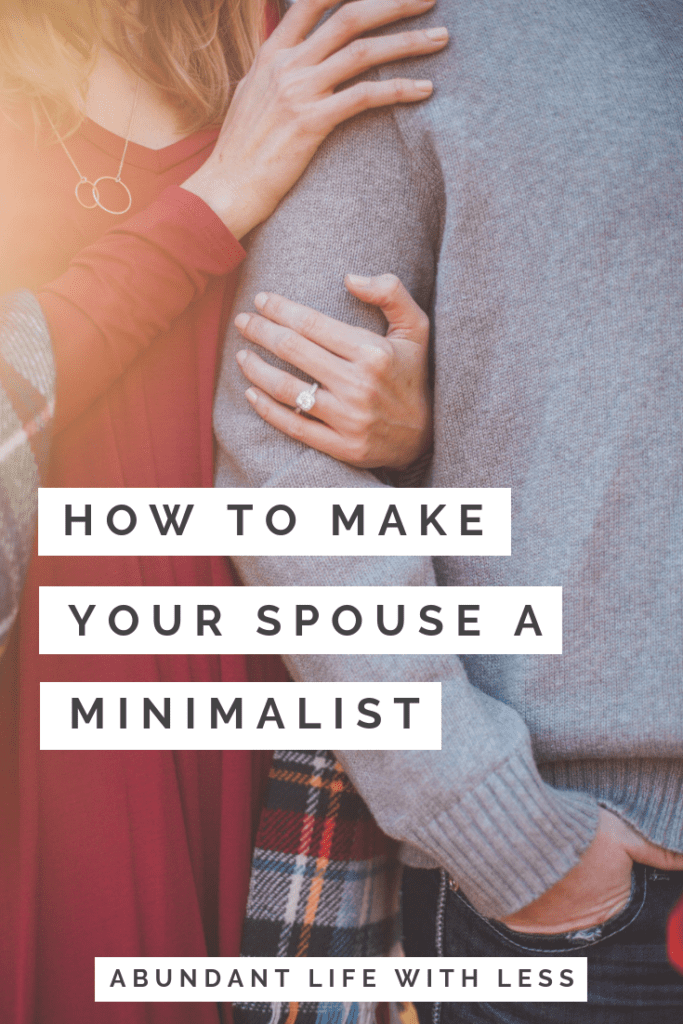 Make Your Spouse a Minimalist